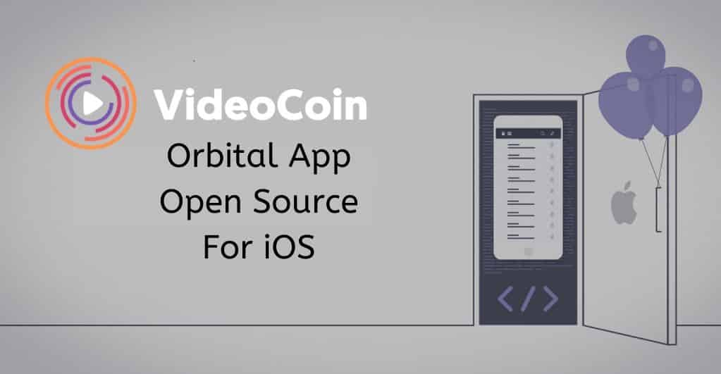 VideoCoin Network Shares Its Orbital App Source Code