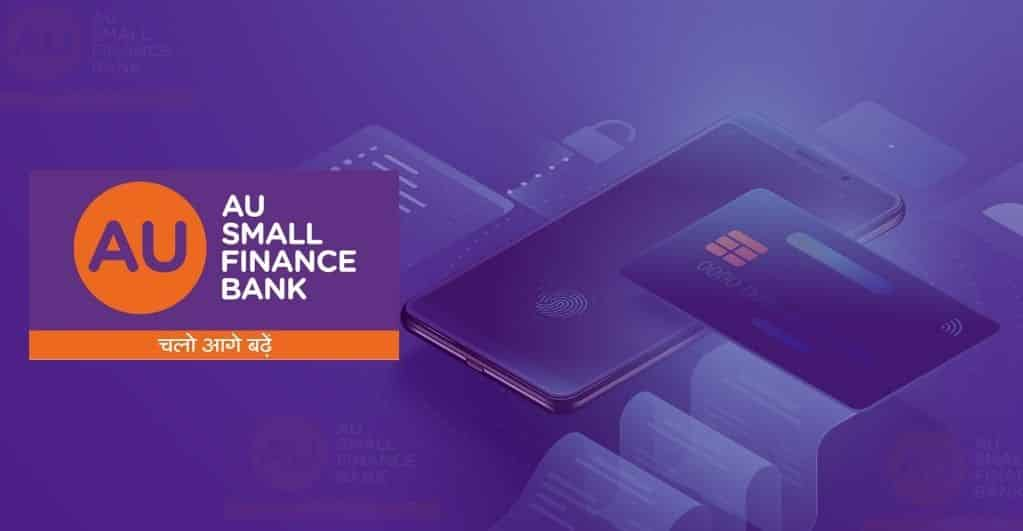 AU Small Finance Bank Releases New Mobile App